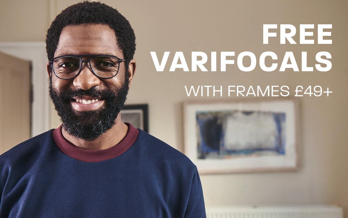 Free varifocals with frames £49+