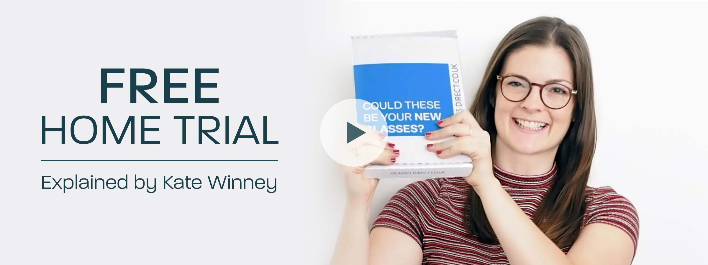 Free Home Trial explained by Kate Winney